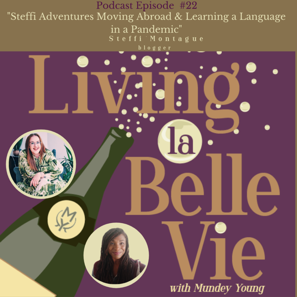 Living la Belle Vie by Mundey Young on World Radio Paris - link to my episode on 3 top tips for learning your first foreign language as an adult.